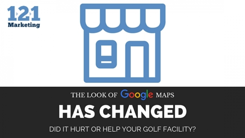 The Look of Google Maps Has Changed. Did It Hurt or Help your Golf Facility?