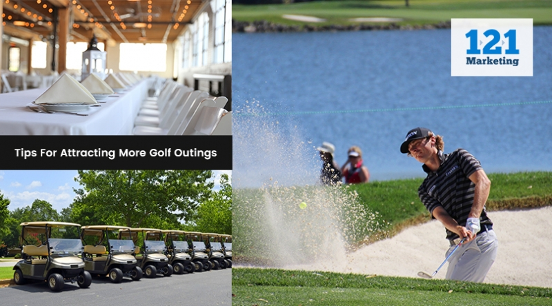 Tips for Attracting More Golf Outings