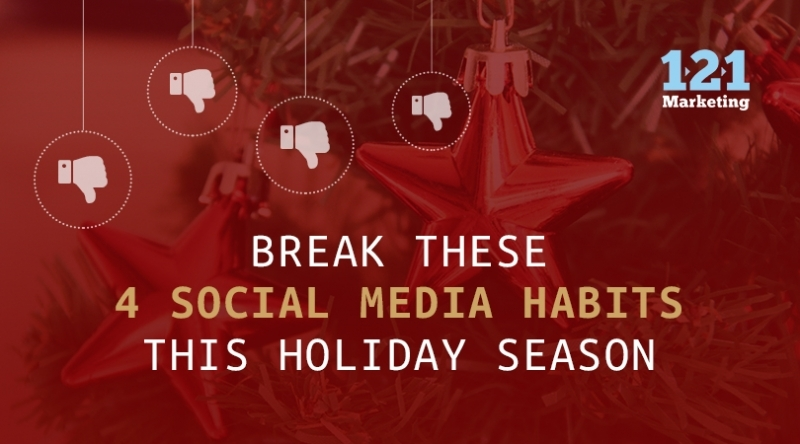 What Social Media Habits to Break Away from This Holiday Season