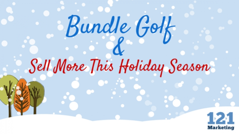Bundle Golf and Sell More This Holiday Season