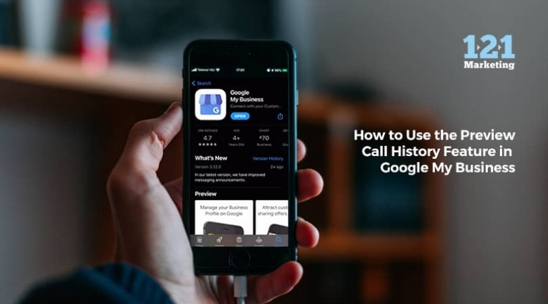 How to Use the Preview Call History Feature in Google My Business