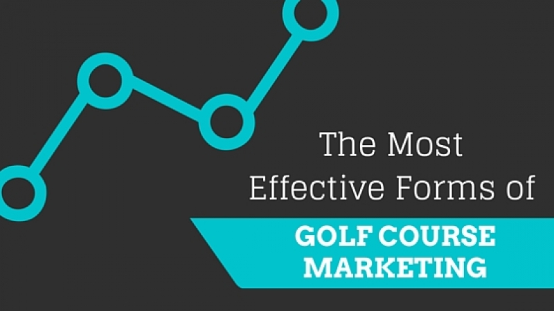 The Most Effective Forms of Golf Course Marketing